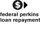 Federal Perkins Loan Repayment